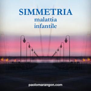 simmetria-malattia-infantile